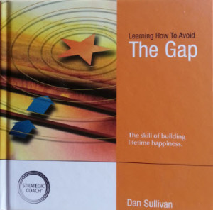 Dan Sullivan  Avoid the Gap